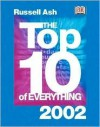 The Top Ten of Everything 2002, - Russell Ash