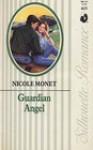 Guardian Angel (Silhouette Romance, No 615) - Nicole Monet, Noelle Berry McCue