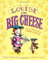 Louise the Big Cheese and the Ooh-la-la Charm School - Elise Primavera, Diane Goode