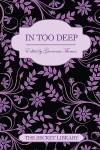 In Too Deep - Lucy Felthouse, Seren Ellis-Owen, Zara Stoneley