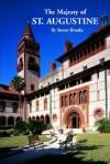 Majesty of St. Augustine - Steven Brooke