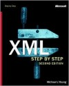 XML Step by Step (Step By Step (Microsoft)) - Michael J. Young