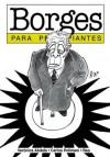 Borges para principiantes - Veronica Abdala, Rep, Carlos Polimeni