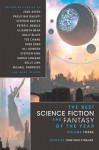 The Best Science Fiction and Fantasy of the Year - Jonathan Strahan, Ted Chiang, Garth Nix, Holly Phillips
