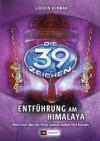Entführung am Himalaya (Die 39 Zeichen, #8) - Gordon Korman, Anne Emmert, Ursula Held