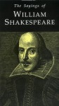 Sayings of Shakespeare - A.L. Rowse, William Shakespeare