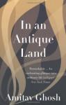 In an Antique Land - Amitav Ghosh