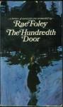 The Hundredth Door - Rae Foley