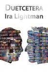 Duetcetera - Ira Lightman
