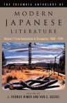 The Columbia Anthology of Modern Japanese Literature: From Restoration to Occupation, 1868-1945 - J. Thomas Rimer, Van C. Gessel