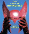 Soon I Will Be Invincible - Austin Grossman, J. Paul Boehmer, Coleen Marlo