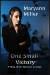 One Small Victory - Maryann Miller