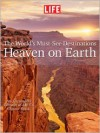 Life Heaven on Earth, Expanded Edition - Life Magazine