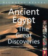Ancient Egypt: The Great Discoveries - Nicholas Reeves