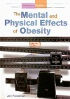 The Mental And Physical Effects Of Obesity (Understanding Obesity) - Jeri Freedman