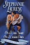 On A Wild Night ; On A Wicked Dawn - Stephanie Laurens
