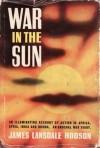 War in the Sun - James Hodson