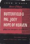 Here's O'Hara: BUtterfield 8, Pal Joey, Hope of Heaven, Plus 20 Short Stories - John O'Hara