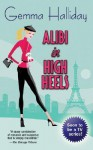 Alibi in High Heels - Gemma Halliday