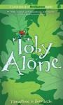 Toby Alone - Timothée de Fombelle, Peter Berkrot