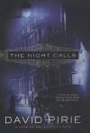 The Night Calls - David Pirie