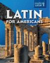 Latin for Americans, Level 3 Student Edition - Glencoe/McGraw-Hill, Albert I. Suskin, B.L. Ullman