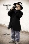 Snapshots of Life - Casey Quinn