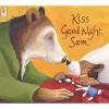 Kiss Good Night, Sam - Amy Hest, Anita Jeram