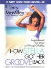 How Stella Got Her Groove Back - Terry McMillan