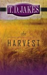The Harvest - T.D. Jakes