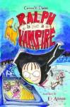 Ralph Is (Not) a Vampire. Corinne V - Davies, El Ashfield
