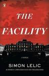 The Facility - Simon Lelic