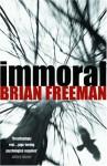 Immoral - Brian Freeman