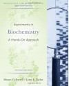 Experiments in Biochemistry: A Hands-on Approach - Shawn O. Farrell