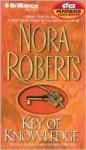 Key of Knowledge (Key Trilogy Series #2) - Susan Ericksen, Nora Roberts