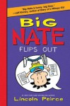 Big Nate Flips Out - Lincoln Peirce