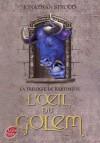 L'Oeil du Golem (Bartiméus, #2) - Jonathan Stroud