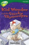 Kid Wonder And The Sticky Skyscraper - Stephen Elboz