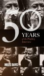Miles Davis: The Playboy Interview (50 Years of the Playboy Interview) - Playboy, Davis Miles
