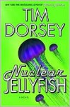 Nuclear Jellyfish (Serge Storms Series #11) - Tim Dorsey