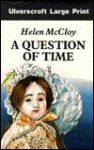 A Question of Time - Helen McCloy
