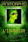 Animorphs (Tome 1) - L'invasion (Romans Junior) (French Edition) - K.A. Applegate, Noël Chassériau