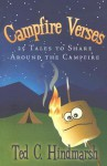 Campfire Verses: 25 Tales to Share Around the Campfire - Ted C. Hindmarsh