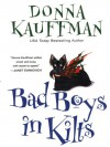 Bad Boys in Kilts (Chisholm Brothers #1) - Donna Kauffman