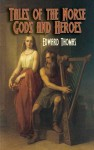 Tales of the Norse Gods and Heroes - Edward Thomas