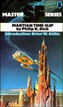 Martian Time-slip - Philip K. Dick