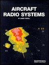 Aircraft Radio Systems - James Lawrence Powell