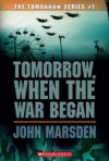Tomorrow, When the War Began (The Tomorrow Series, #1) - John I. Marden