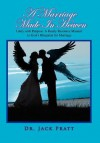 A Marriage Made in Heaven - Jack Pratt
