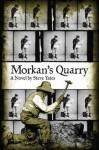 Morkan's Quarry - Steve Yates